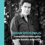 Johan Hoogewijs, musicien-compositeur de bandes originales