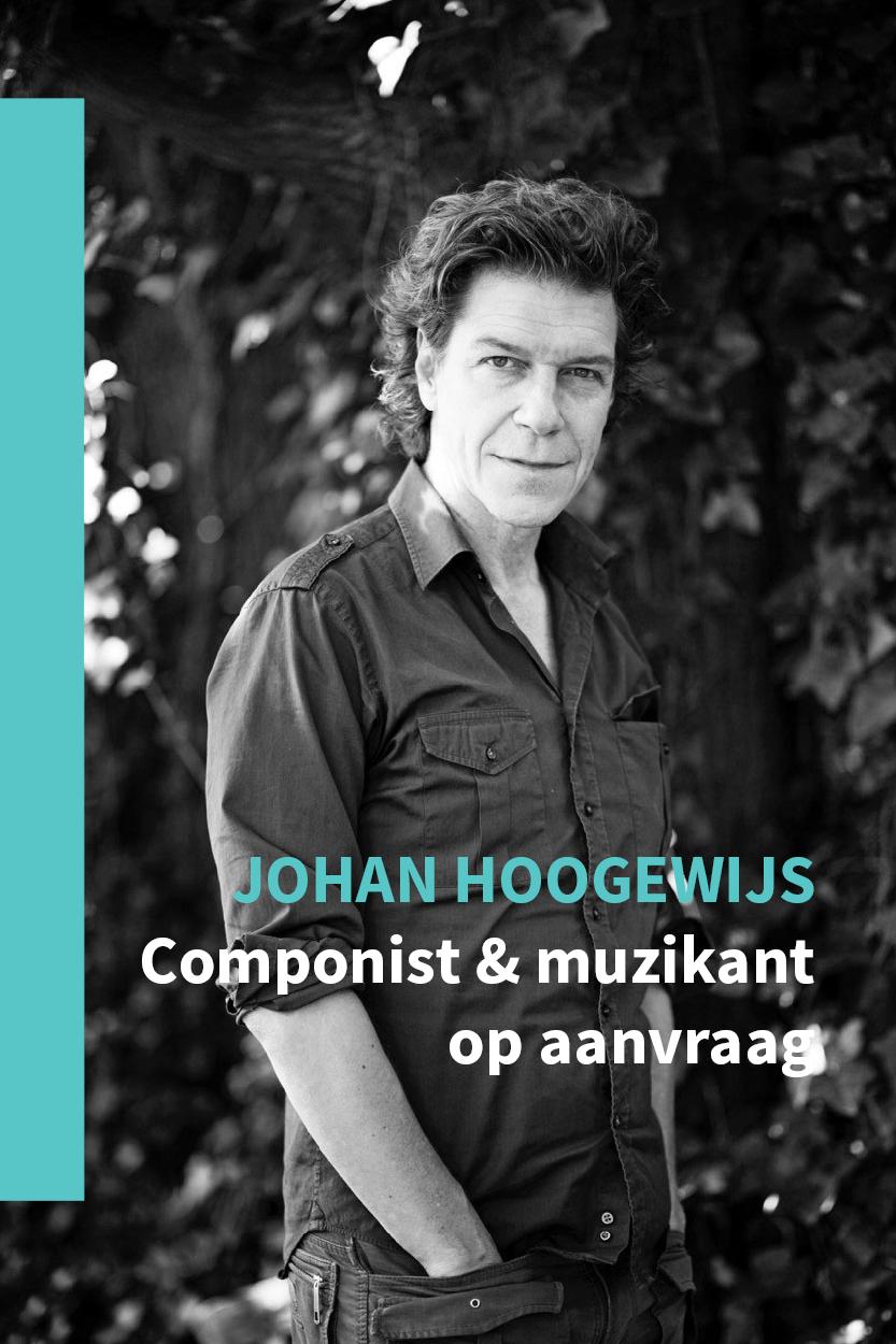Johan Hoogewijs, componist & muzikant op aanvraag