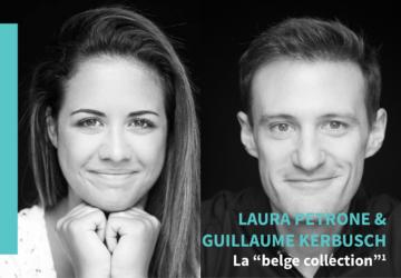 """La """"belge collection"""", de Laura Petrone & Guillaume Kerbusch"""