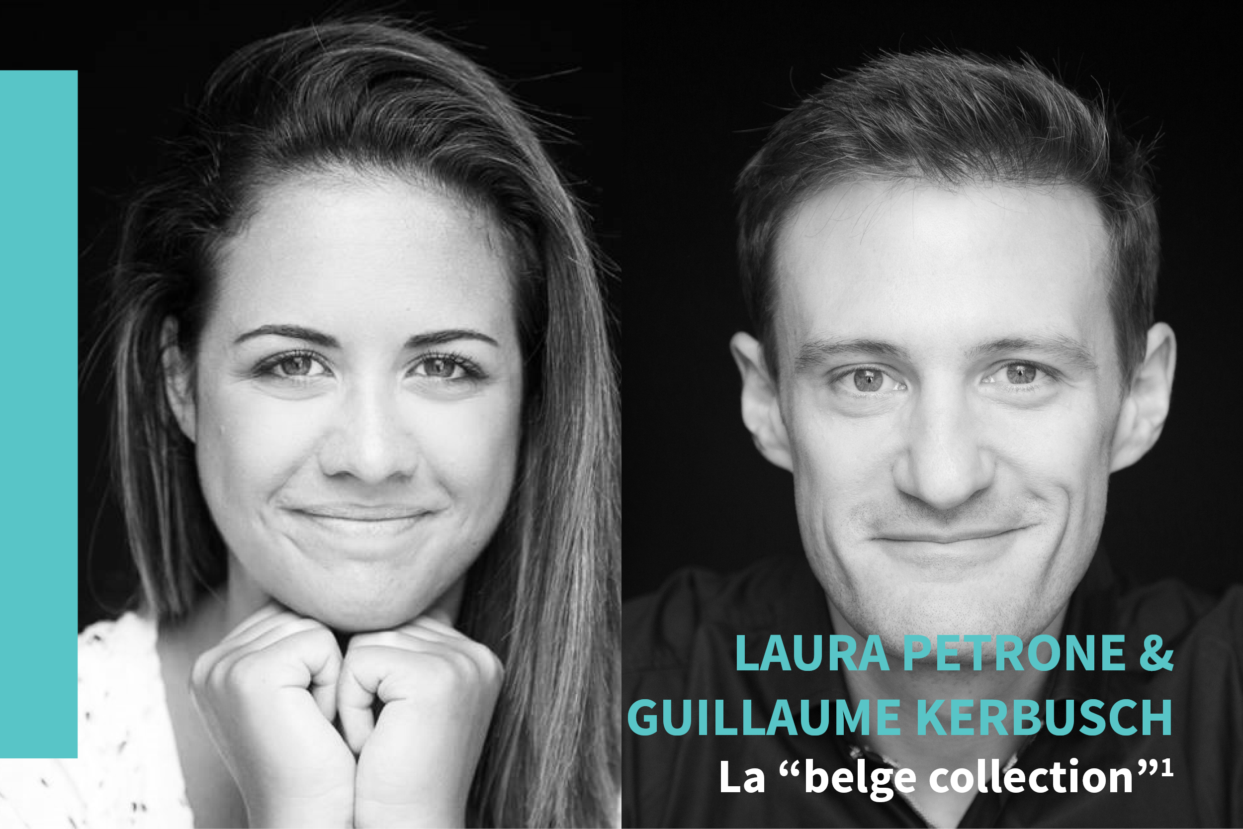 La « belge collection », de Laura Petrone & Guillaume Kerbusch
