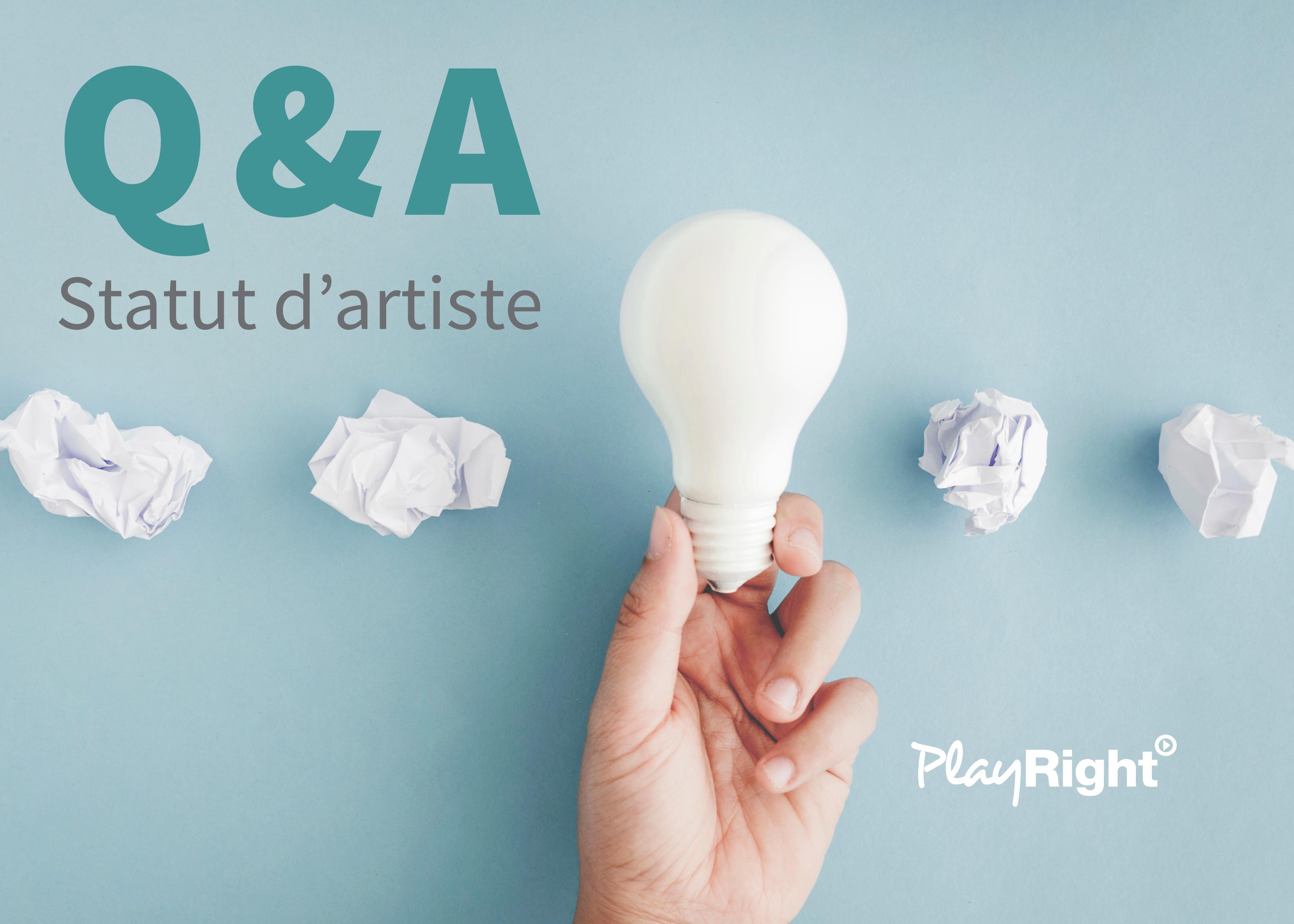 Q&A sur le statut d'artiste