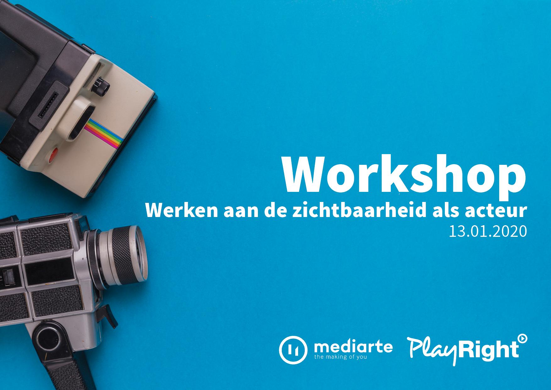 Workshop – Werken aan de zichtbaarheid als acteur