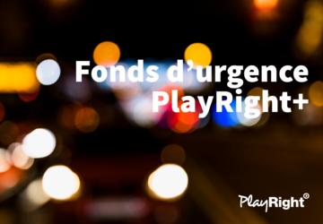 Le fonds d'urgence de PlayRight+ est prolongé pour les mois de novembre et décembre!