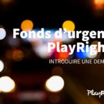 Fonds d'urgence PlayRight+ pour artistes: introduisez votre demande