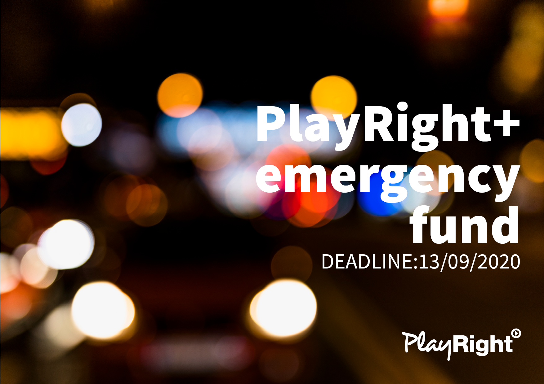 REMINDER: Benefit from the PlayRight+ emergency fund by submitting your request now!